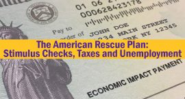 The American Rescue Plan: Stimulus Checks, Taxes and Unemployment